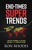 End-Times Super Trends: A Poli