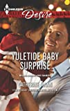 Yuletide Baby Surprise (The Alpha Brotherhood Book 4)