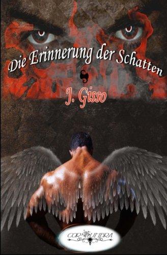 Die Erinnerung der Schatten (Cor Umbra, Band 2)