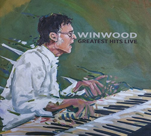 Winwood Greatest Hits Live (Revolutions The Very Best Of Steve Winwood)