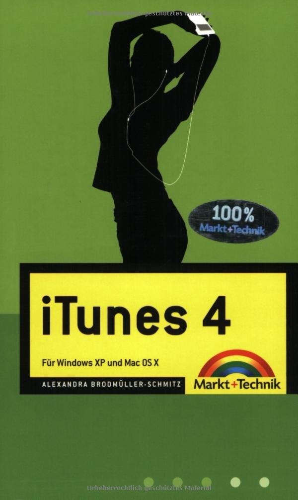 iTunes 4: Für Windows XP und Mac OS X (Macintosh Bücher)