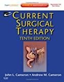 Current Surgical Therapy: Expert Consult - Online and Print, 10e (Current Therapy)