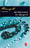 Front cover for the book The Patience of Maigret by Georges Simenon