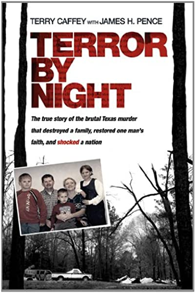 Terror By Night The True Story Of The Brutal Texas Murder That Destroyed A Family Restored One Man S Faith And Shocked A Nation Caffey Terry Pence James H 9781414379654 Amazon Com Books Erin caffey (far right) was 16 years old when she made plans for her boyfriend and two of his friends to kill her family. true story of the brutal texas murder