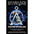 STARGATE SG-1 ATLANTIS: Homeworlds : Volume three of the Travelers' Tales (SGX Book 5)
