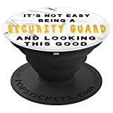 Funny Not Easy Be Security Guard And Look Good Popsocket - PopSockets Grip and Stand for Phones and Tablets