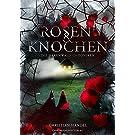 Rosen & Knochen: Die Hexenwald-Chroniken