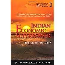 Indian Economic Superpower: Fiction Or Future