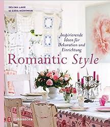 Romantic Style: Inspirierende Ideen für Dekoration und Einrichtung