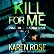 Kill for Me | Karen Rose