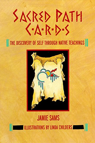 (Sacred Path Cards: The Discovery of Self Through Native Teachings)