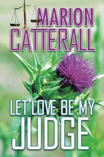Read Online Let Love Be My Judge pdf epub