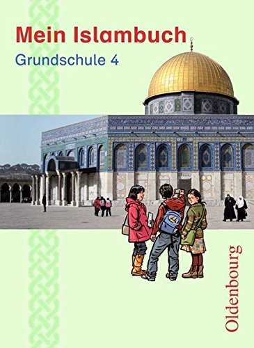 Mein Islambuch: 4. Schuljahr - Schülerbuch