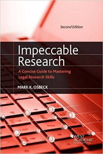 Impeccable research a concise guide to mastering legal research impeccable research a concise guide to mastering legal research skills coursebook 2nd edition fandeluxe
