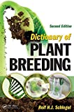 img - for Dictionary of Plant Breeding, Second Edition by Rolf H. J. Schlegel (2009-10-14) book / textbook / text book