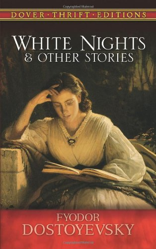 White Nights And Other Stories Dover Thrift Editions أبجد