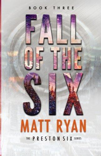 Fall of the Six (The Preston Six) (Volume 3)