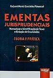 Ementas Jurisprudenciais. Manual Para Identificação de Teses e Redação de Enunciados