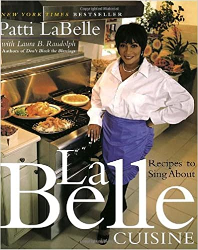 Recipes to Sing About LaBelle Cuisine