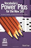 img - for Vocabulary Power plus for the New Sat: Vocabulary, Reading, and Writing Exercises for High Scores, Book 4 book / textbook / text book