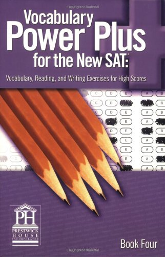 Vocabulary Power plus for the New Sat: Vocabulary, Reading, and Writing Exercises for High Scores, Book 4