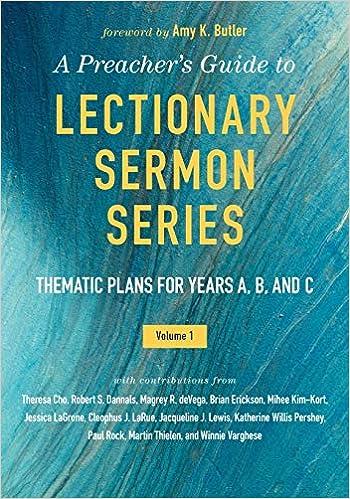 A Preacher's Guide to Lectionary Sermon Series - Volume 1