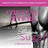 Brown Sugar (Kilpatrick Series)