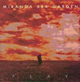 Play by Miranda Sex Garden