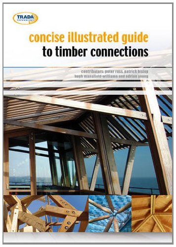 Concise Illustrated Guide to Timber Connections PDF