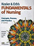 KOZIER and ERBS FUNDAMENTAL NURSG&STUDY/GD PK, Berman, Audrey J. and Snyder, Shirlee, 0132344882