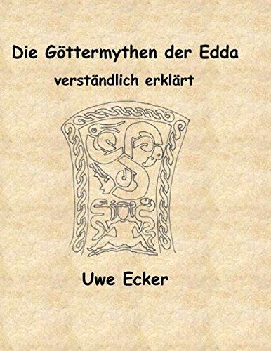 Die Göttermythen der Edda: verständlich erklärt