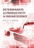 Determinants of Productivity in Indian Science, A. V. S. Kamesh, 1443821578