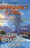 The Girl With Braided Hair (A Wind River Reservation Myste)