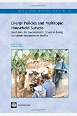 Energy Policies and Multitopic Household Surveys: Guidelines for Questionnaire Design in Living Standards Measurement Studies (World Bank Working Papers) Paperback
