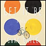 Let It Be | Chad Gayle