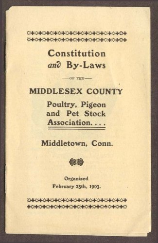 Middlesex County Poultry Pigeon Pet Stock By-Laws CT 1906 from The Jumping Frog