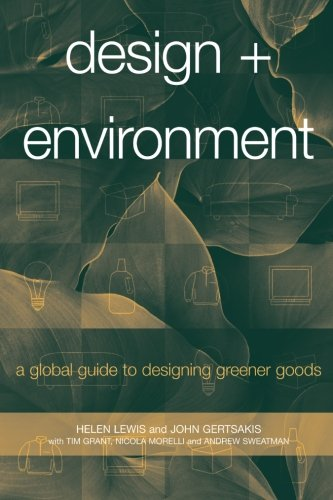 Design and Environment: A Global Guide to Designing...