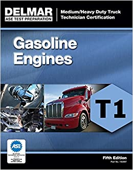 ase-test-preparation-t1-gasoline-engines-ase-test-preparation-medium-heavy-truck-certification-series