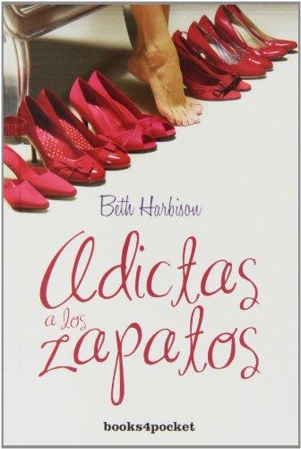 Adictas a los zapatos  [Beth Harbison] (De Bolsillo)