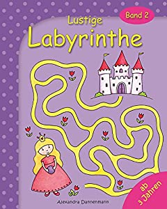 Lustige Labyrinthe Band 2 - Rätselspaß für Kinder ab 3 Jahren. (Labyrinthe für Kinder) (German Edition)