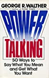 Power Talking, George R. Walther, 0399136061