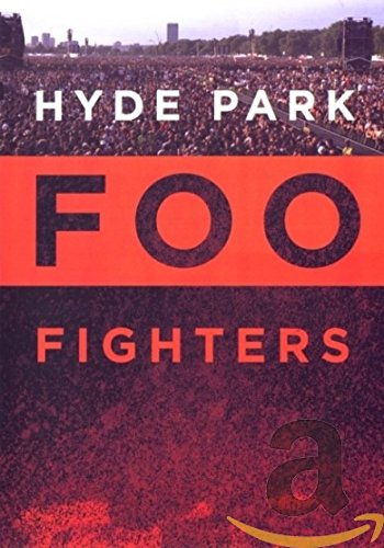 (Foo Fighters: Hyde Park)
