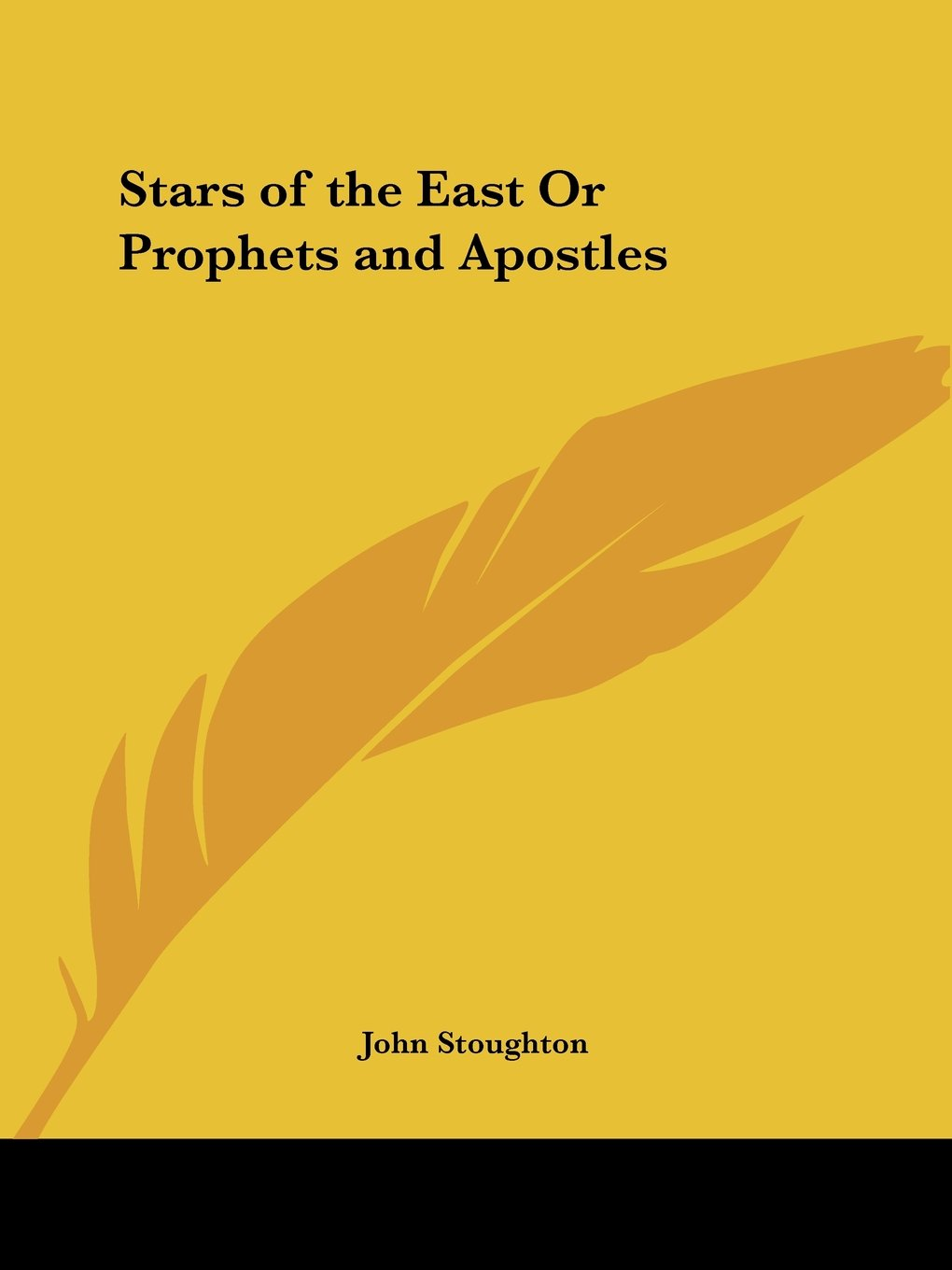 Stars of the East Or Prophets and Apostles ebook
