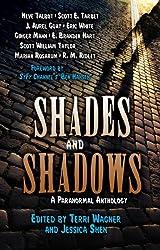 Shades and Shadows: A Paranormal Anthology