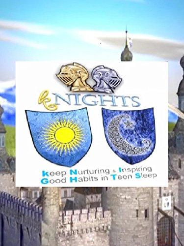 Knights: Keep nurturing & inspiring good habits in teen - Video Ifilm