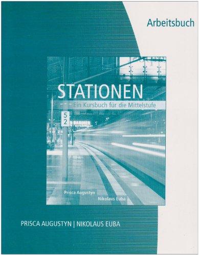 Workbook/Lab Manual for Stationen: Kursbuch für die Mittelstufe