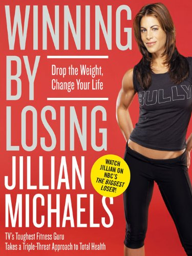 Winning by Losing: Drop the Weight, Change Your Life cover