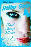 Boot Camp Blues, Megan Sparks, 1623700574
