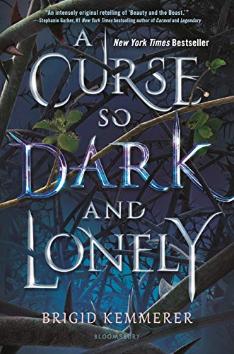 A Curse So Dark and Lonely (The Cursebreaker Series Book 1) by [Kemmerer, Brigid]