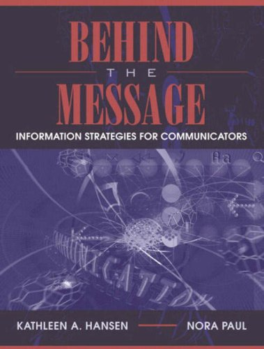 Behind the Message: Information Strategies for Communicators